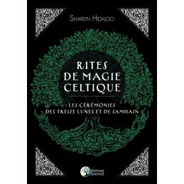 Rites de Magie Celtique –...