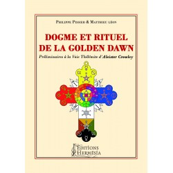Dogme et Rituel de la Golden Dawn
