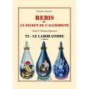 Rebis ou le Secret de l'Alchimiste T2