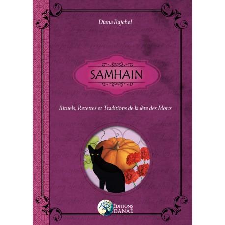 Samhain : Rituels, recettes et traditions de la fête des Morts