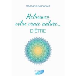 Retrouvez votre vraie nature ... d'être