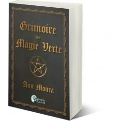 Grimoire de Magie Verte - Ann Moura