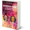 NUMÉROLOGIE 30 biographies de personnalités