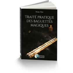 Traité Pratique des Baguettes Magiques