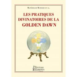 Les Pratiques Divinatoires de la Golden Dawn