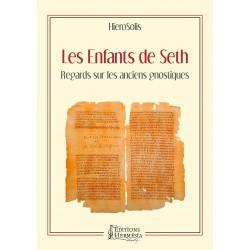 Les Enfants de Seth : Regards sur les anciens gnostiques