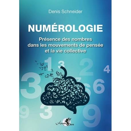 Numérologie : Présence des nombres dans les mouvements de pensée et la vie collective