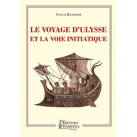 Le Voyage d'Ulysse et la Voie initiatique