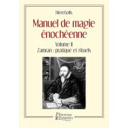 Manuel de Magie Enochéenne - Volume II