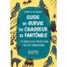Guide de survie du chasseur de fantômes