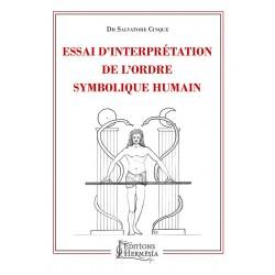 Essai sur interprétation de l'ordre symbolique humain