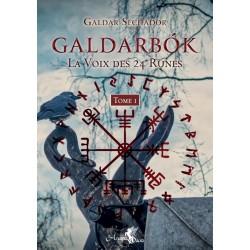 Galdarbok , la voix des 24 runes Tome 1