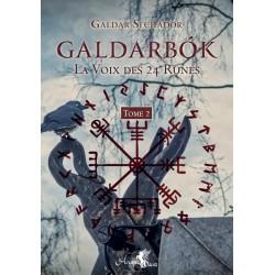 Galdarbok , la voix des 24 runes Tome 2