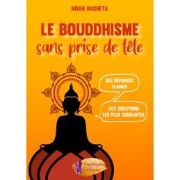 Le Bouddhisme sans prise de...